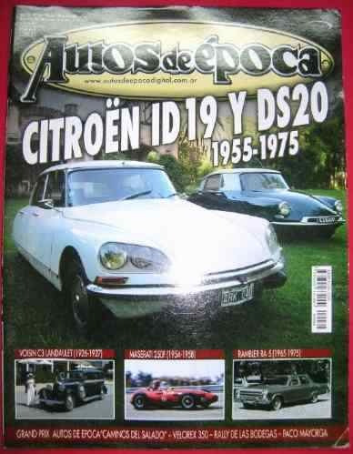 revista autos de epoca  nro 64 citroen ds, voisin, triumph