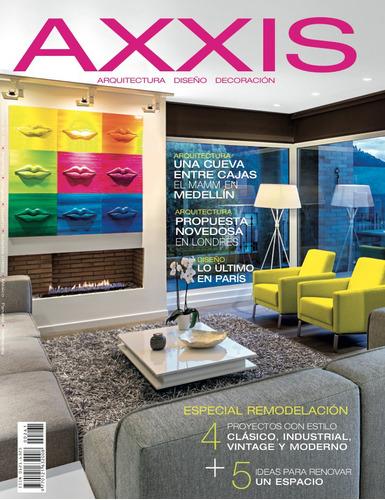 revista axxis - 261. especial remodelación