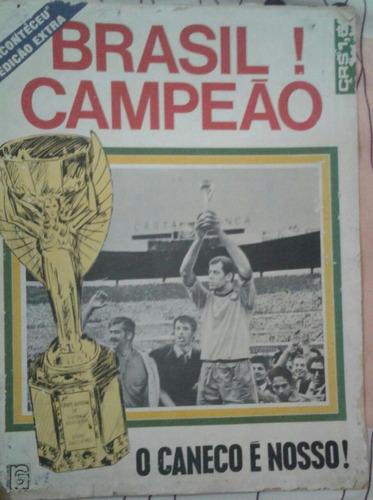 revista brasil campeão! o caneco é nosso! rio gráfica, 1970