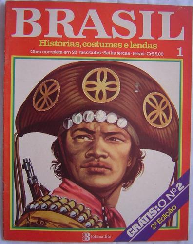 revista brasil histórias, costumes, e lendas - fascículo 1.