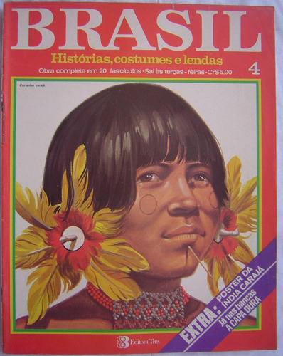 revista brasil histórias, costumes, e lendas - fascículo 4.
