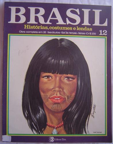revista brasil  histórias,costumes, e lendas - fascículo 12.