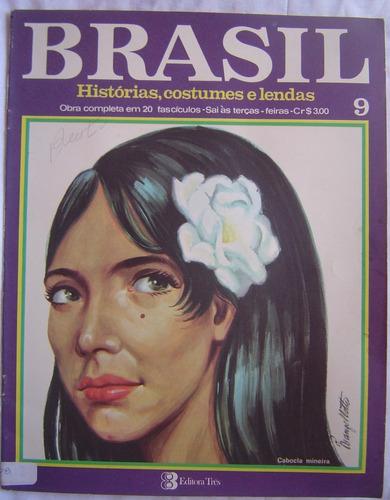 revista brasil histórias,costumes, e lendas - fascículo 9.