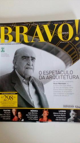 revista bravo  nº 124 - oscar niemeyer, the police, mayler