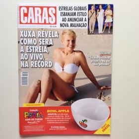 Revista Caras Xuxa Cauã Reymond Milena Toscano Dani Winits