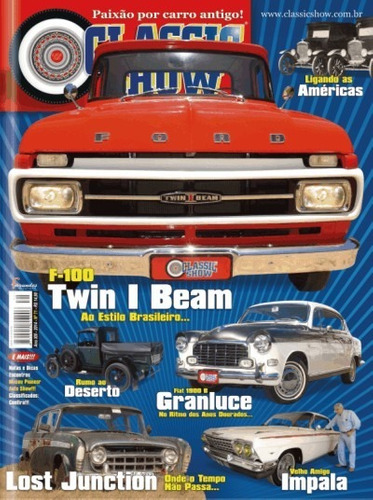 revista classic show ed. 71 - f-100, fiat, impala