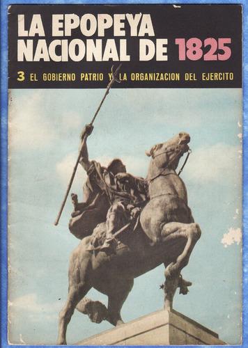 revista colleccionable - la epopeya nacional de 1825