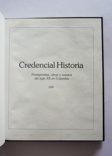 revista credencial historia protagonistas obras y sucesos
