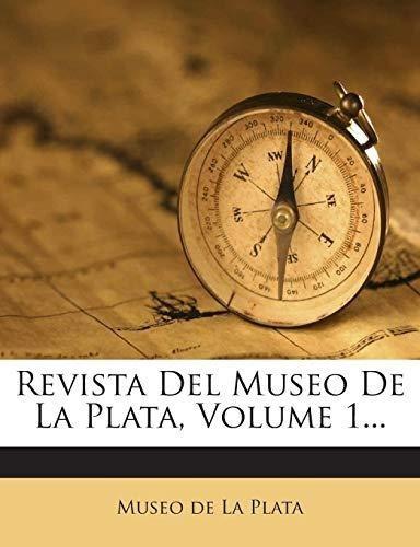 revista del museo de la plata, volume 1... : museo de la pl