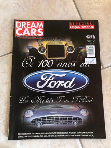 revista dream cars 2 especial edição histórica 100 anos ford
