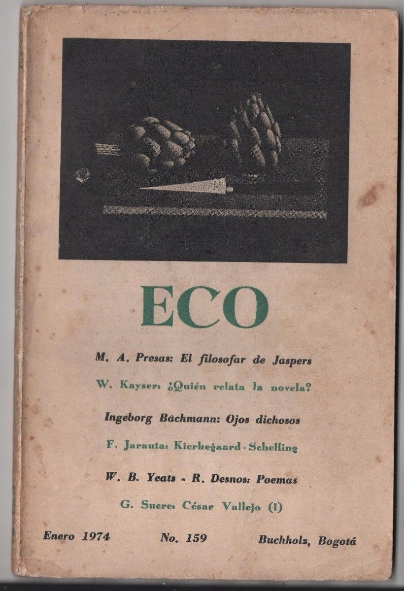Revista Eco Nº159 1974 Robert Desnos Yeats Kayser