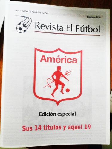 revista el fútbol - especial américa de cali
