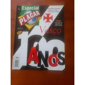 Revista Especial Vasco 100 Anos -  Revista Os Donos Festa
