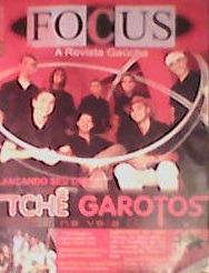 revista focus    com tchê garotos    2005