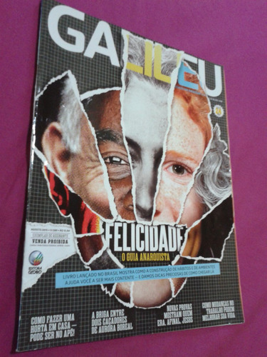 revista galileu  edição 289  felicidade  o guia anarquista