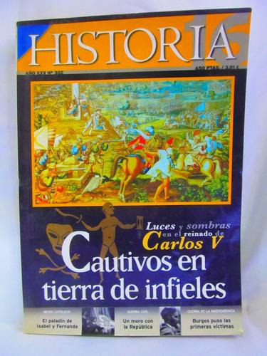 revista historia año xxv nro 302 cautivos en tierra de infie