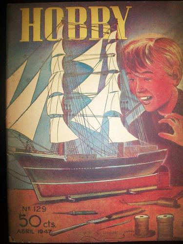 revista hobby nro 129 abril 1947