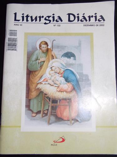 revista  liturgia diaria dezembro 2002 número 132