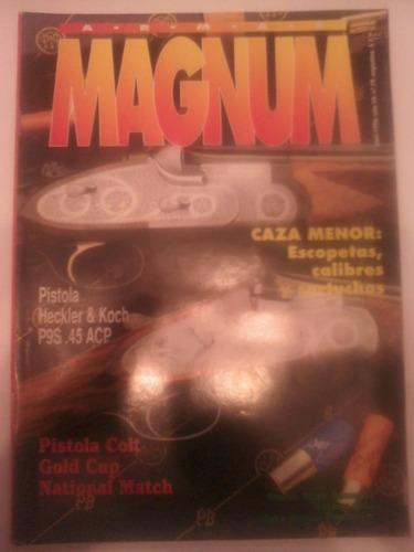revista magnum 79 pistola colt gold cup 45 acp