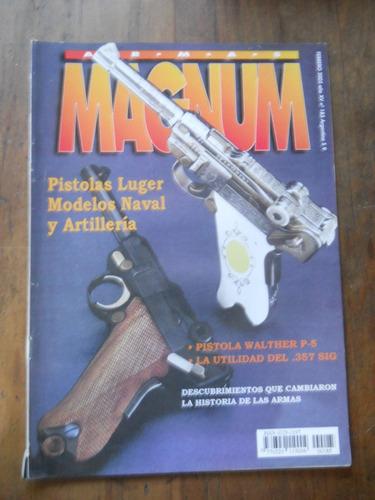 revista magnum n.185 pistolas luger naval y artilleria.