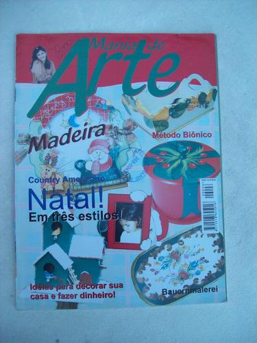 revista: mania de arte nº 6 - bia moreira - madeira