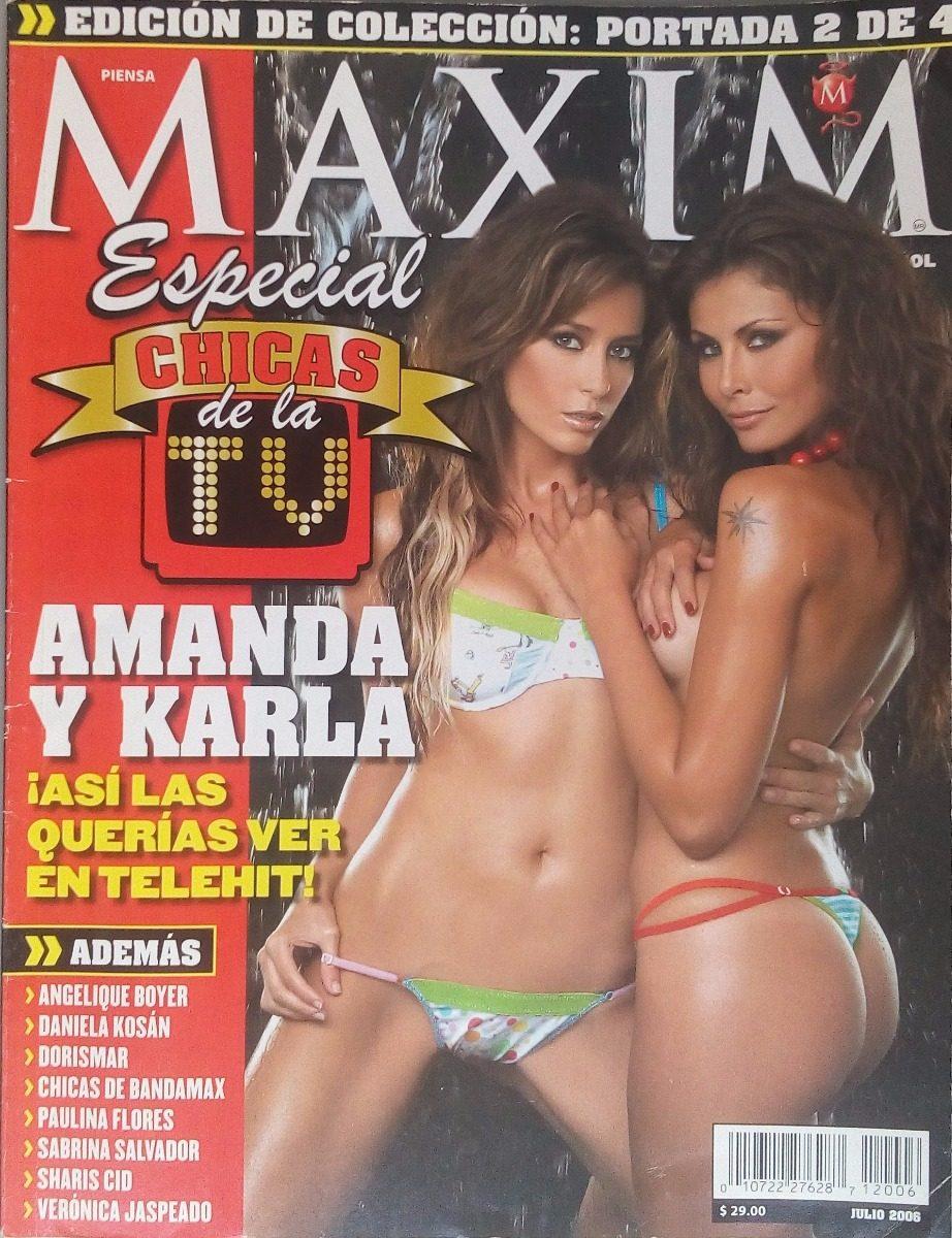 Angelique Boyer Maxim revista maxim amanda y karla - dorismar - julio 2006 - $ 50.00