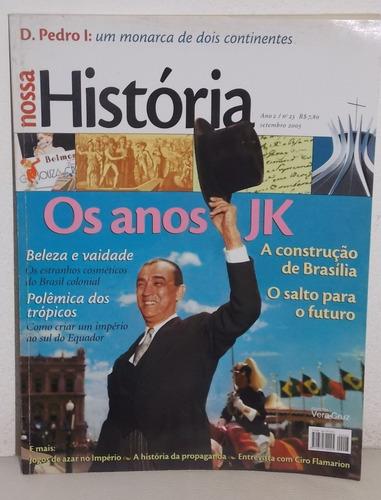 revista nossa história nº 23 os anos jk