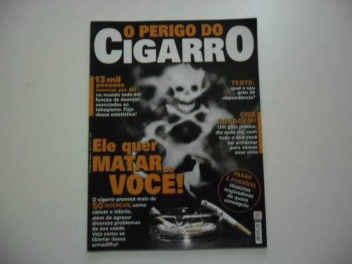 revista o perigo do cigarro ano 1 n 1 2012 - pare de fumar!