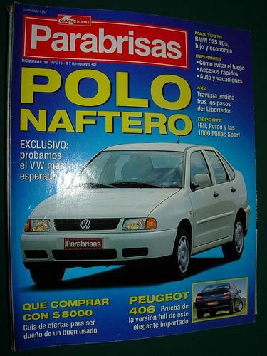 revista parabrisas 218 volkswagen polo peugeot 406 bmw 525