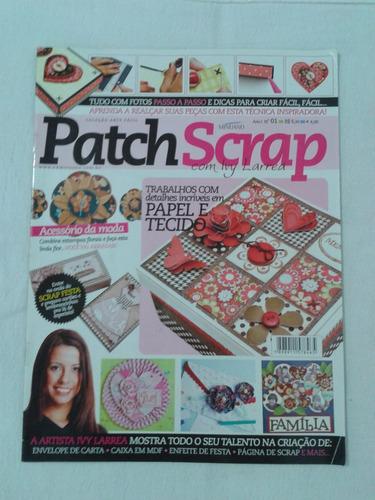 revista patchscrap - trabalhos com papel e tecido - nº 01
