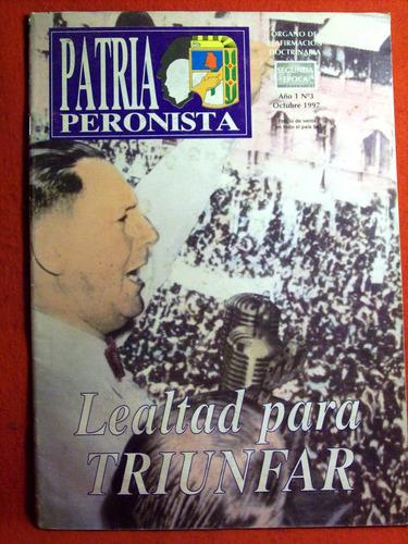revista patria peronista lealtad para triunfar año 1 nº3