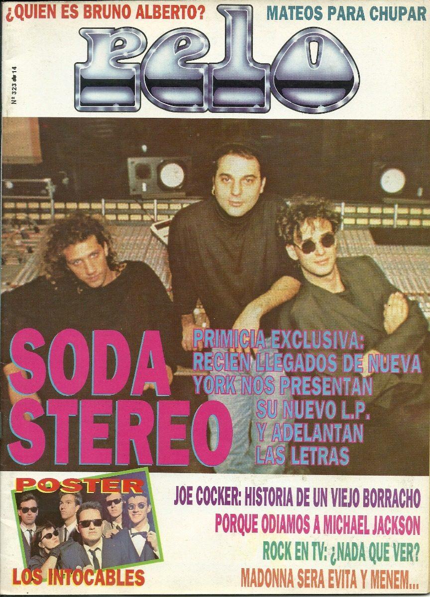 Revista Pelo N° 323 - Tapa  Soda Stereo -   150 980295d21f97