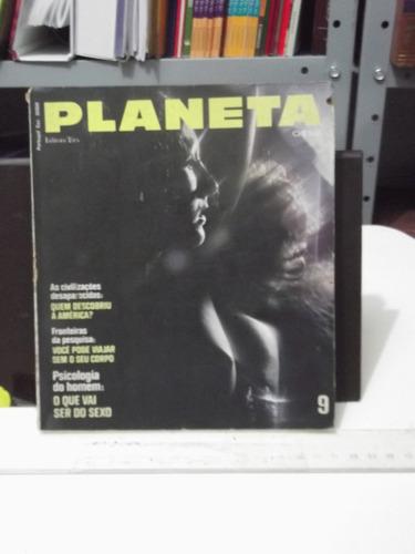 revista planeta nº 9 - 1973 - você pode viajar sem seu corpo