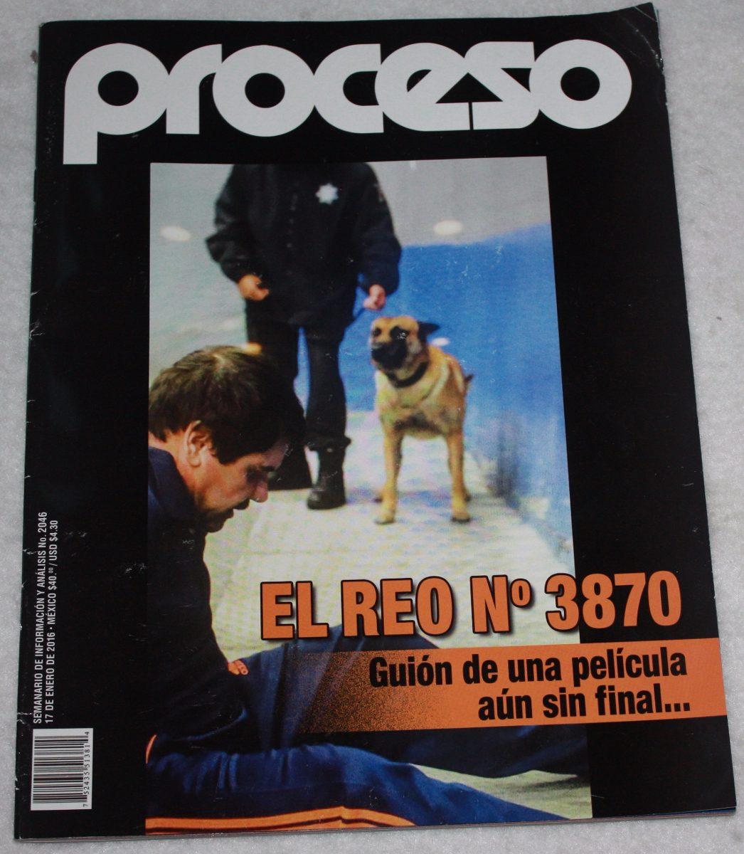 revista-proceso-el-reo-no-3870-D_NQ_NP_548611-MLM20603592725_022016-F.jpg
