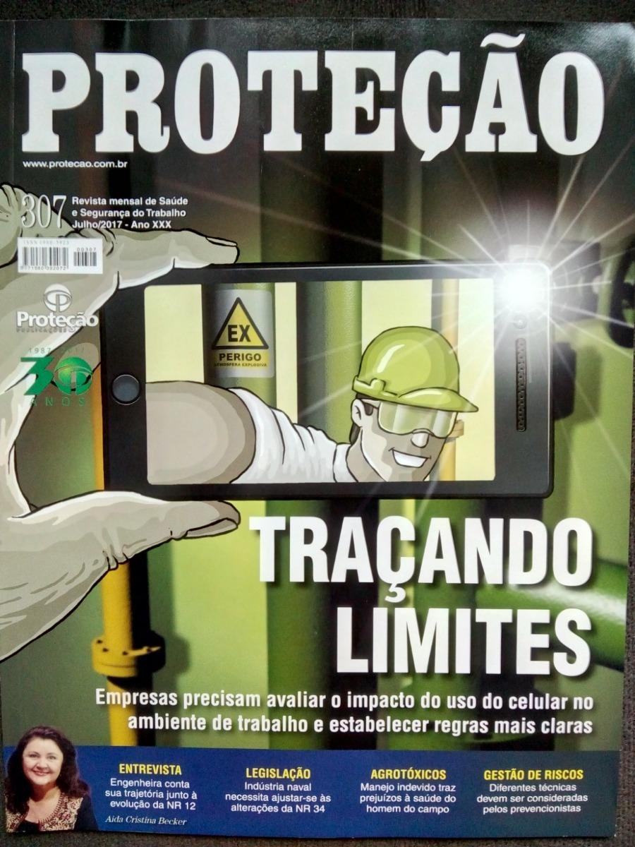 2baddebc6a Revista Proteção - Segurança Do Trabalho - Ed.   307 07 2017 - R  14 ...