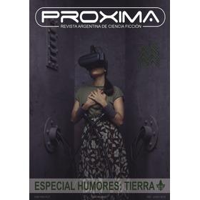 Revista Proxima #38 - Ed. Ayarmanot - Ciencia Ficción