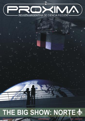revista proxima #42 - ed. ayarmanot - ciencia ficción