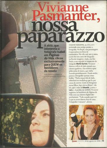 revista quem 310/2006 - vivianne pasmater/angélic/ana arósio