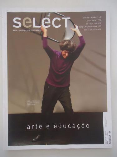 revista select #33 ano 2017 arte e educação