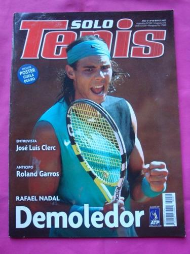 revista solo tenis n° 49 año 2007 poster gisela dulko, nadal