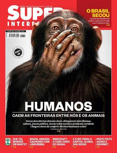 revista superinteressante 339 = macacos são humanos lacrada!