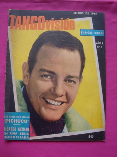 revista tangovision nº1 año 1967 roberto bayot enrique dumas