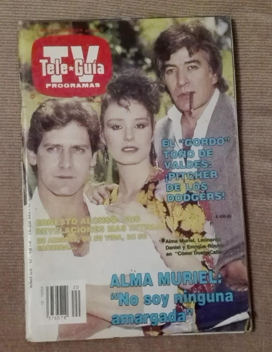 Alma Muriel Fotos revista teleguia portada: alma muriel, enrique rocha, leonar - $ 80.00