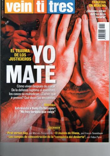 revista veintitres nº 950 - justicieros