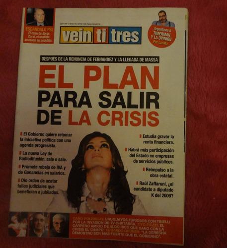 revista veintitres n°525 24 de julio de 2008 crisis cristina