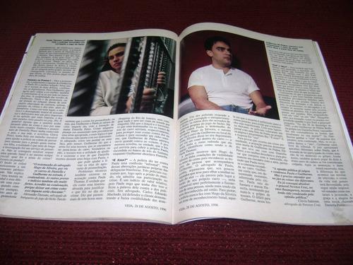 revista veja 1459 ano 1996 - daniella perez, collor de melo