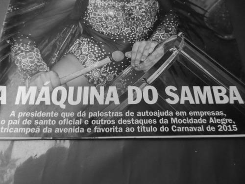 revista veja s paulo- 18 fev 2015 a máquina do samba