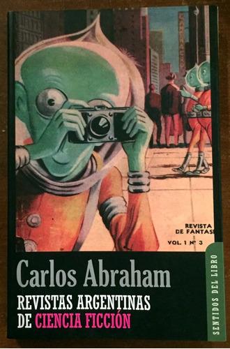 revistas argentinas de ciencia ficción - carlos abraham