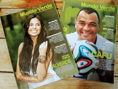 revistas mundo verde nº 15 com isis valverde e nº16 com cafu