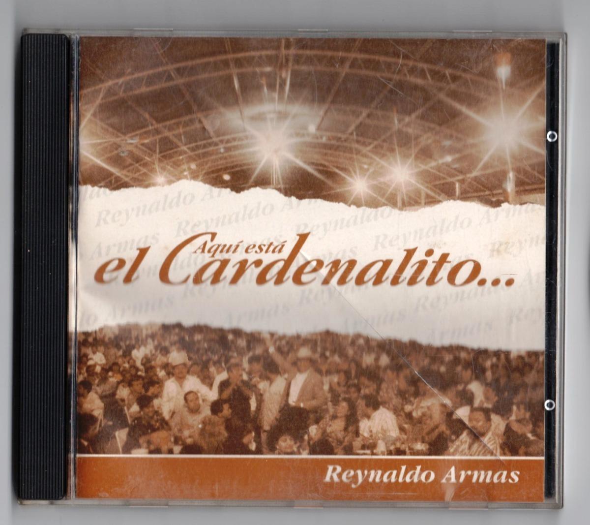 el cardenalito reynaldo armas